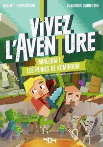Minecraft ; Vivez L'aventure ; Les Ruines De Komoriom