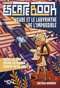Escape Book Enfant - Icare Et Le Labyrinthe De L'impossible