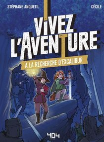 Vivez L'aventure - A La Recherche D'excalibur