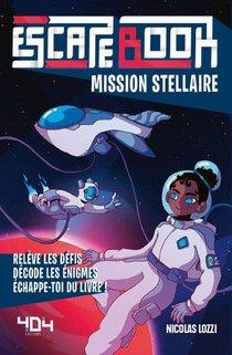 Escape Book ; Mission Stellaire