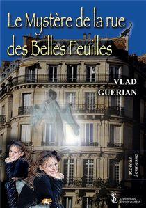 Le Mystere De La Rue Des Belles Feuilles