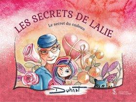 Les Secrets De Lalie ; Le Secret Du Cadeau