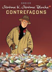 Jerome K. Jerome Bloche T.27 ; Contrefacons
