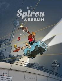Le Spirou De... T.0. ; Spirou A Berlin