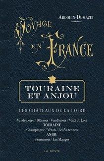 Voyage En France - Anjou-touraine-chateaux De La Loire