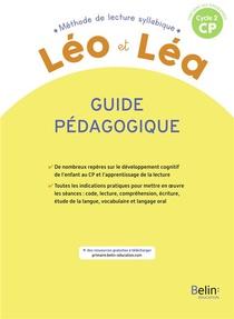 Leo & Lea ; Methode De Lecture Syllabique ; Guide Pedagogique ; Cycle 2 Cp
