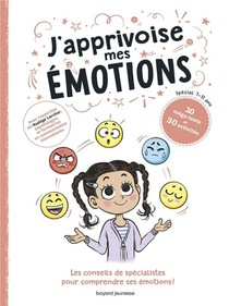 J'apprivoise Mes Emotions !
