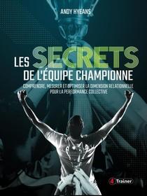 Les Secrets De L'equipe Championne