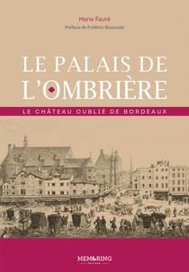 Le Palais De L'ombriere