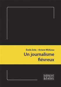 Un Journalisme Fievreux