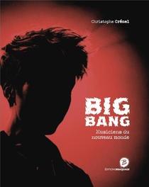 Big Bang Musiciens Du Nouveau Monde