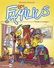 Les Familius T.12 ; Pares A Ranger !