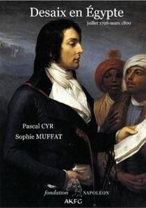 Desaix En Egypte ; Juillet 1798-mars 1800