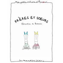 Cahier D'amour Freres Et Soeurs