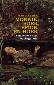 Monnik, boer, spion en hoer