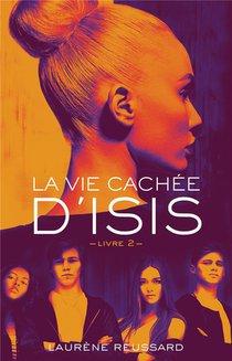 La Vie Cachee D'isis T.2