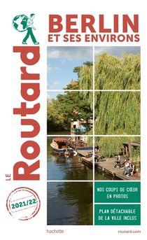 Guide Du Routard ; Berlin Et Ses Environs (edition 2021/2022)