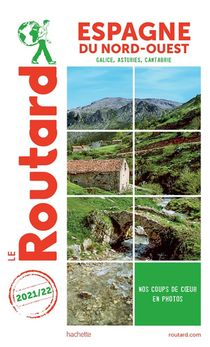 Guide Du Routard ; Espagne Du Nord-ouest : Galice, Asturies, Cantabrie (edition 2021/2022)