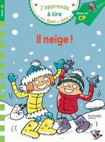J'apprends A Lire Avec Sami Et Julie ; Il Neige ! Niveau 2