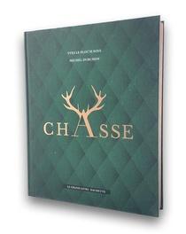 Chasse ; Le Grand Livre Hachette