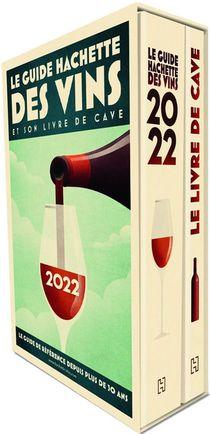Le Guide Hachette Des Vins Et Son Livre De Cave (edition 2022)