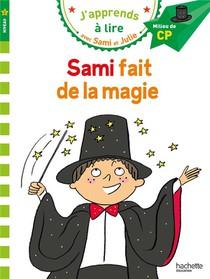 J'apprends A Lire Avec Sami Et Julie ; Niveau 2 ; Sami Fait De La Magie