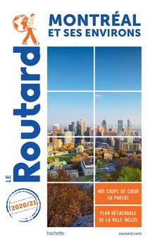 Guide Du Routard ; Montreal Et Ses Environs (edition 2020/2021)