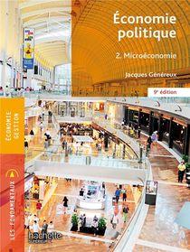 Economie Politique T.2 ; Microeconomie (9e Edition)