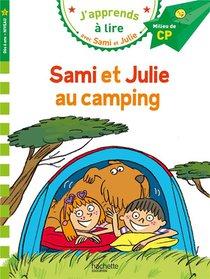 J'apprends A Lire Avec Sami Et Julie ; Sami Et Julie Au Camping