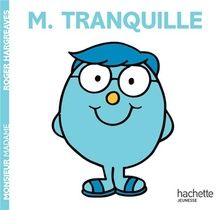 Monsieur Tranquille