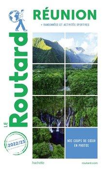 Guide Du Routard ; Reunion ; + Randonnees Et Activites Sportives (edition 2022/2023)