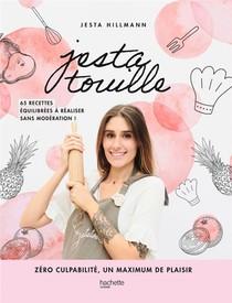 Jestatouille ; Zero Culpabilite, Un Maximum De Plaisir ; 65 Recettes A Realiser Sans Moderation