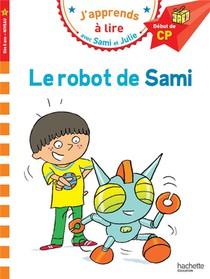 J'apprends A Lire Avec Sami Et Julie ; Le Robot De Sami