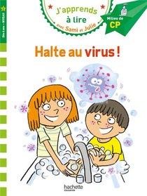 J'apprends A Lire Avec Sami Et Julie ; Halte Au Virus !