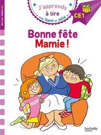 J'apprends A Lire Avec Sami Et Julie ; Bonne Fete Mamie !
