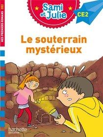 Sami Et Julie Ce2 ; Le Souterrain Mysterieux