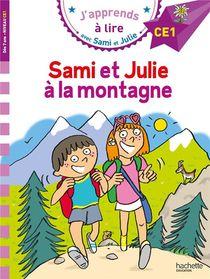 J'apprends A Lire Avec Sami Et Julie ; Sami Et Julie A La Montagne