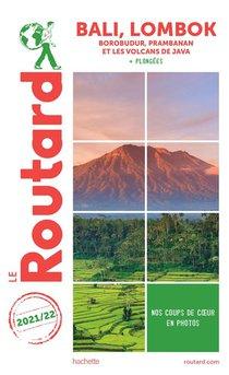Guide Du Routard ; Bali, Lombok ; Borobudur, Prabanan Et Les Volcans De Java + Plongees (edition 2021/2022)