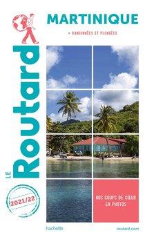 Guide Du Routard ; Martinique ; + Randonnees Et Plongees (edition 2021/2022)