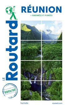 Guide Du Routard ; Reunion ; + Randonnees Et Plongees (edition 2021/2022)