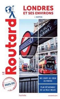 Guide Du Routard ; Londres Et Ses Environs ; + Shopping (edition 2021/2022)
