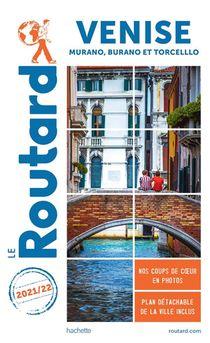 Guide Du Routard ; Venise ; Murano, Burano Et Torcello (edition 2021/2022)
