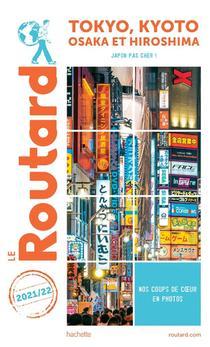 Guide Du Routard ; Tokyo, Kyoto, Osaka Et Hiroshima : Japon Pas Cher ! (edition 2021/2022)