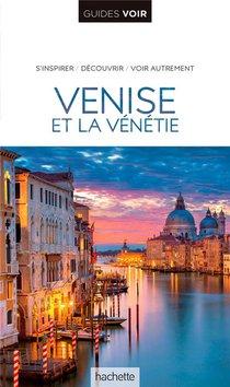 Guides Voir ; Venise Et La Venetie