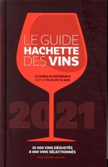 Le Guide Hachette Des Vins (edition 2021)