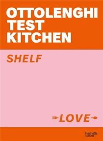 Ottolenghi Test Kitchen : Shelf Love