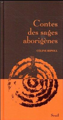 Contes Des Sages Aborigenes