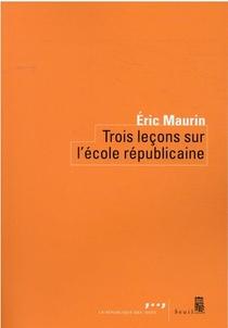 Trois Lecons Sur L'ecole Republicaine
