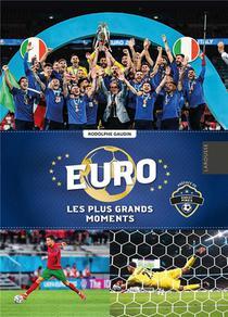 Euro : Les Plus Grands Moments