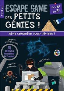 Escape Games Des Petits Genies ! ; De La 4e A La 3e ; Mene L'enquete Pour Reviser !